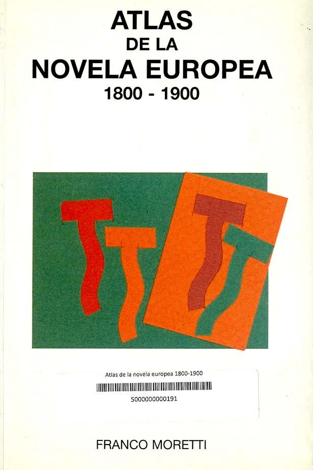 Atlas de la novela europea 1800-1900