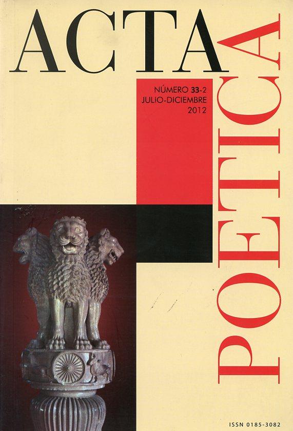 Acta Poética No. 33-2 julio-diciembre 2012