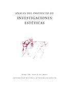 Anales del Instituto de Investigaciones Estéticas Vol. XXXIV No. 103 otoño 2013