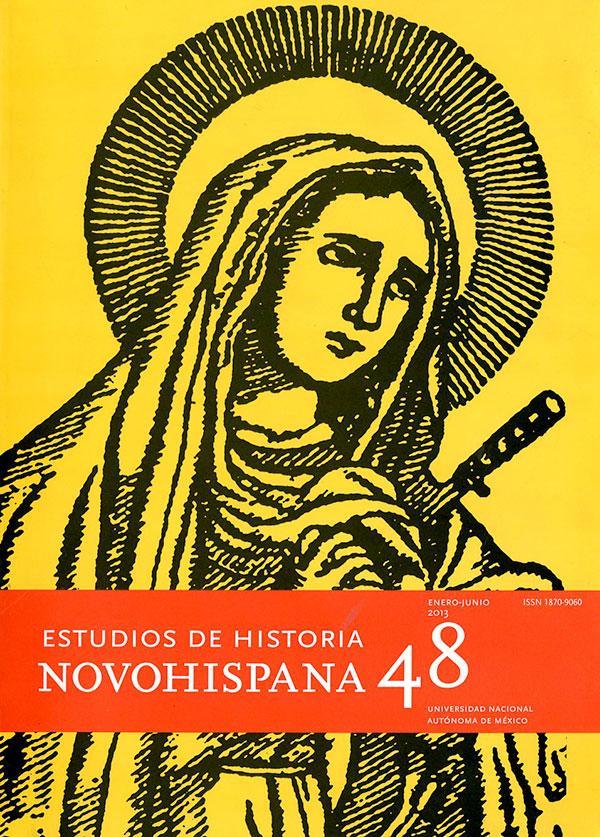 Estudios de Historia Novohispana vol. 48 enero-junio 2013