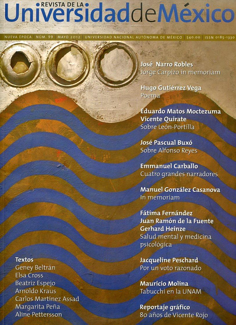 Revista de la Universidad de México No. 99 mayo 2012