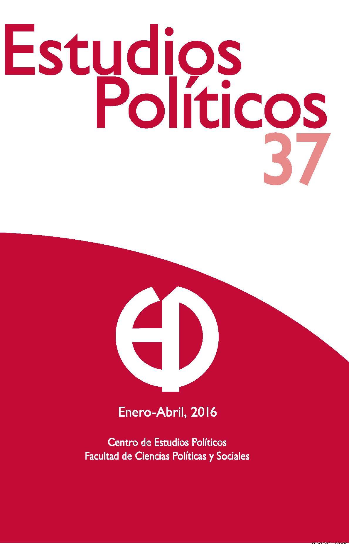 Revista Estudios Políticos , núm. 37, Novena Época, Enero - Abril 2016
