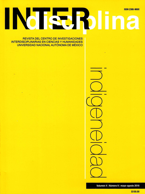 Interdisciplina, vol. 4, núm. 9, mayo-agosto 2016 Indigeneidad