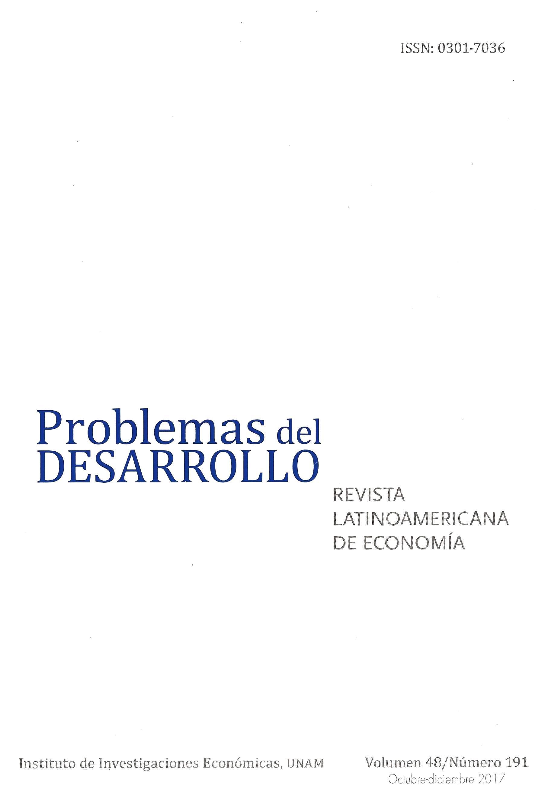 Problemas del Desarrollo. Revista latinoamericana de economía, vol. 48, núm. 191, oct-dic 2017