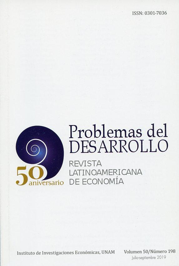 Problemas del Desarrollo. Revista Latinoamericana de Economía, vol. 50, núm. 198, julio sept. 2019
