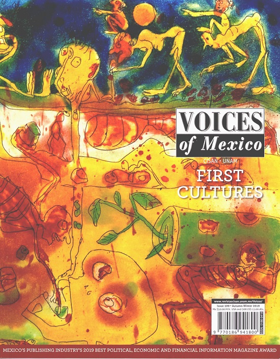 Voices of Mexico. Issue 109, Autumn-Winter 2019. First Cultures