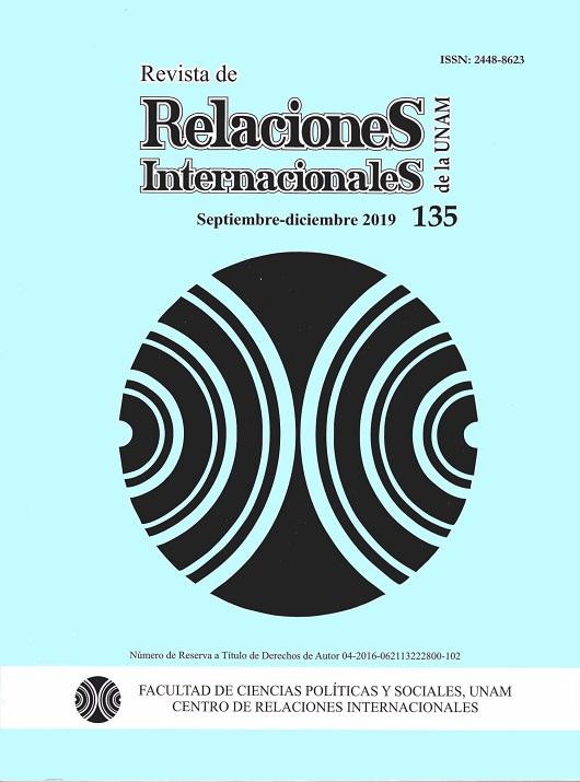 Revista de Relaciones Internacionales de la UNAM, 135, septiembre-diciembre, 2019