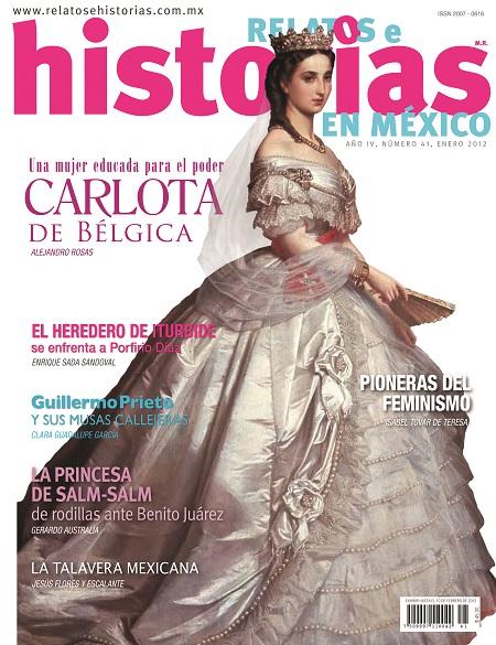Relatos e historias en México. Carlota una mujer educada para el poder n° 41
