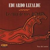 Eduardo Lizalde, Lectura de tres décadas
