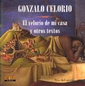Gonzalo Celorio, El velorio de mi casa y otros textos