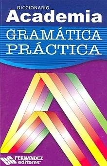 Diccionario Academia Gramática Practica