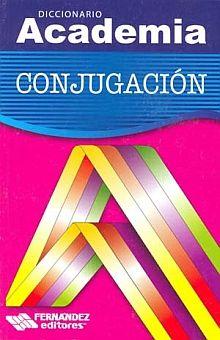 Diccionario Academia Conjugación