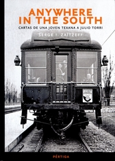 Anywhere in the South. Cartas de una joven texana a Julio Torri