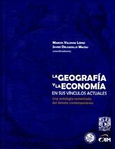 La geografía y la economía en sus vínculos actuales: una antología comentada del debate