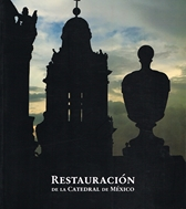 Restauración de la Catedral de México