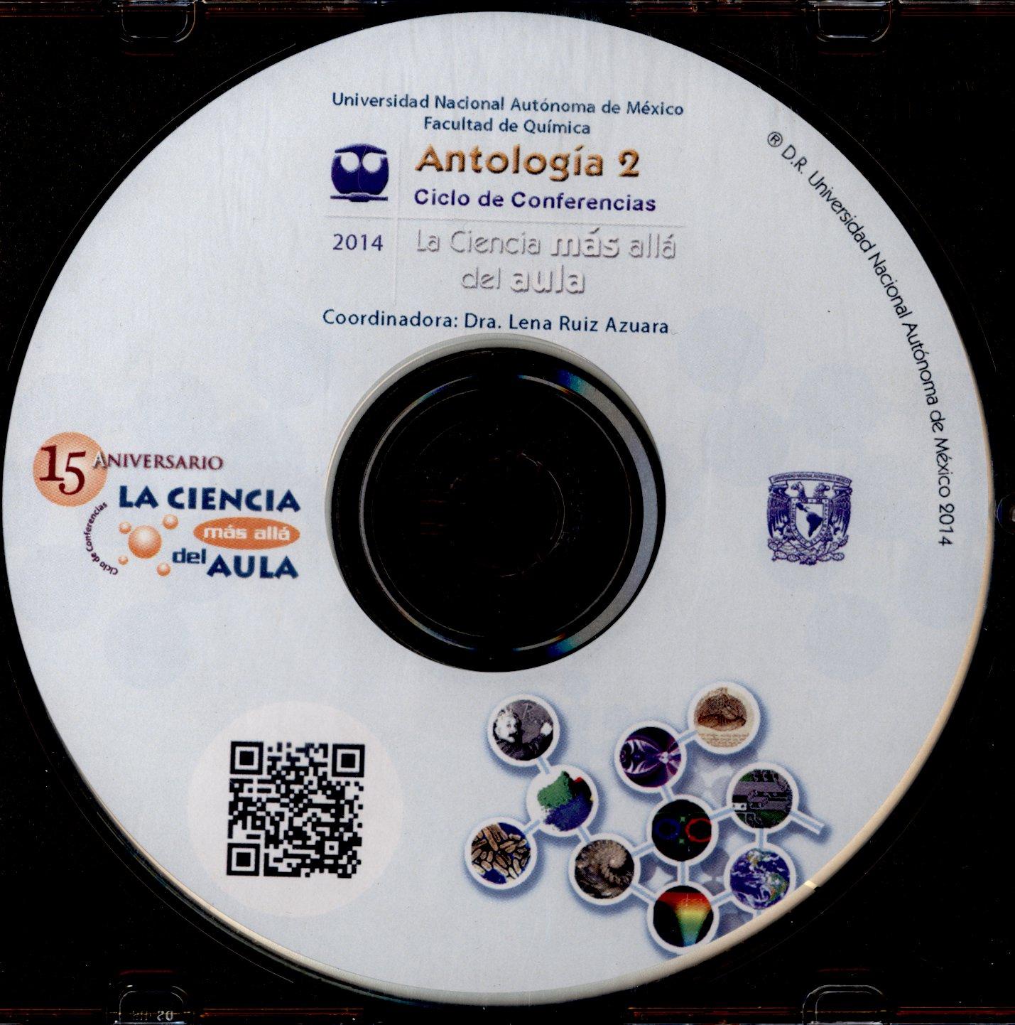 Antología 2 ciclo de conferencias. La ciencia más allá del aula