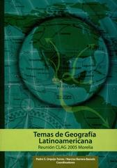 Temas de geografía latinoamericana. Reunión Clag-Morelia