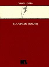 El caracol sonoro: reflexiones semiológicas sobre el lenguaje de la música en relación con la poesía