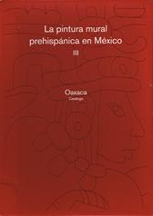 La pintura mural prehispánica en Méx (tela) Vol. III Oax T- I y II. Cat y desplegado