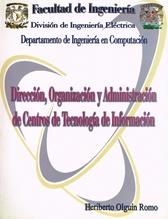 Dirección, Organización y Administración de Centros de Tecnología de Información