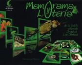 Memorama y lotería de la selva húmeda tropical. Los Tuxtlas