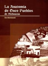 La anatomía de once pueblos de Michoacán