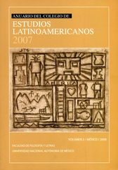 Anuario del Colegio de Estudios Latinoamericanos 2007 Vol. 2 México 2008