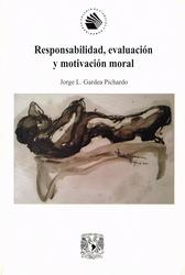 Responsabilidad, evaluación y motivación moral