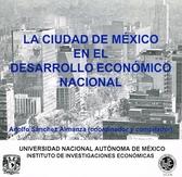 La Ciudad de México en el desarrollo económico nacional