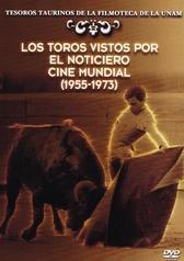 Los toros vistos por el noticiero cine mundial 1955-1973