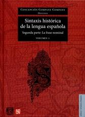 Sintaxis histórica de la lengua española Vol. 1 y 2