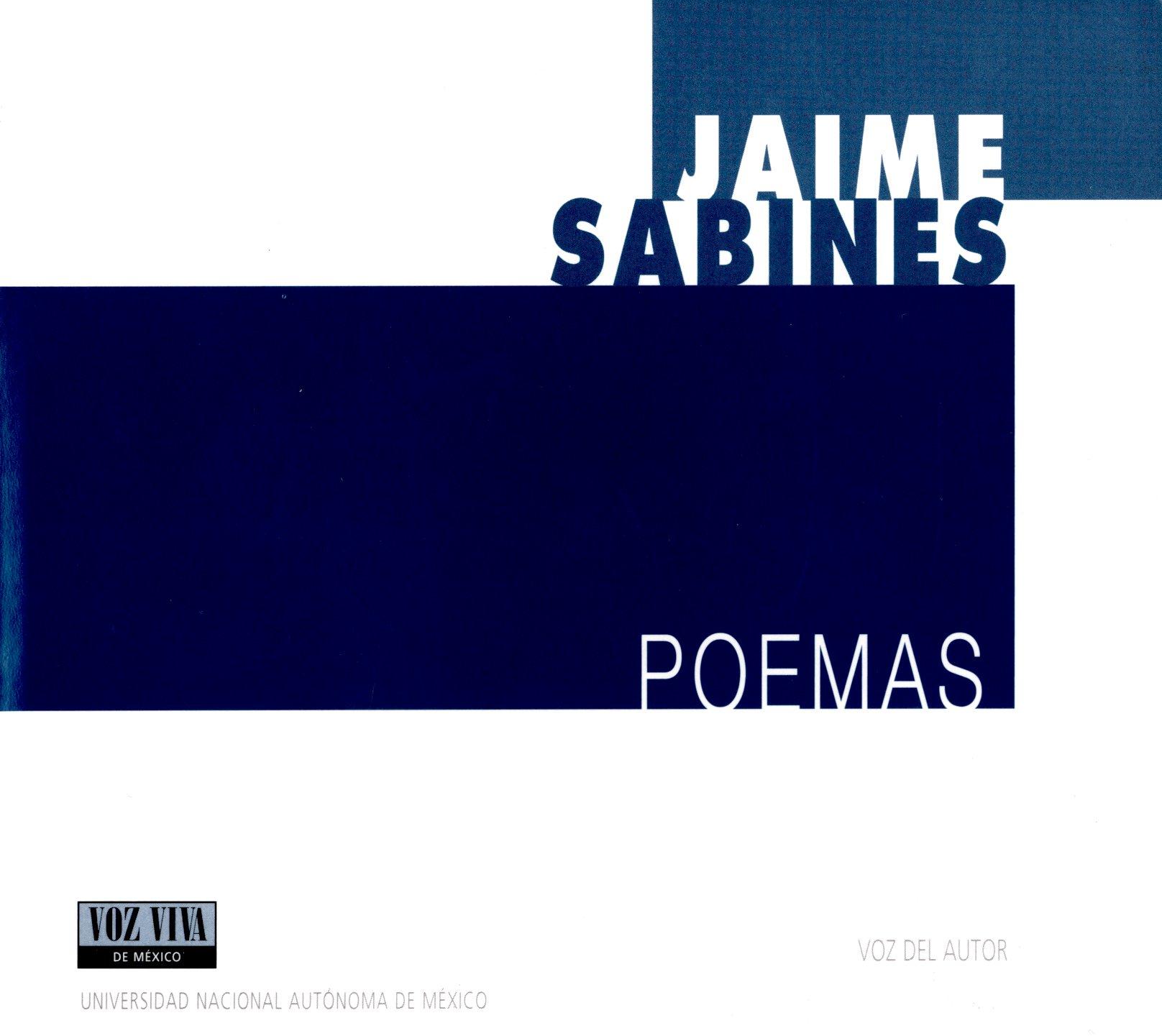 Jaime Sabines. Poemas. Voz Viva