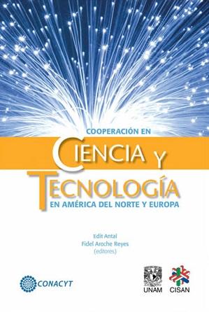 Cooperación en ciencia y tecnología en América del Norte y Europa