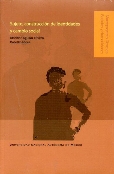 Sujeto, construcción de identidades y cambio social