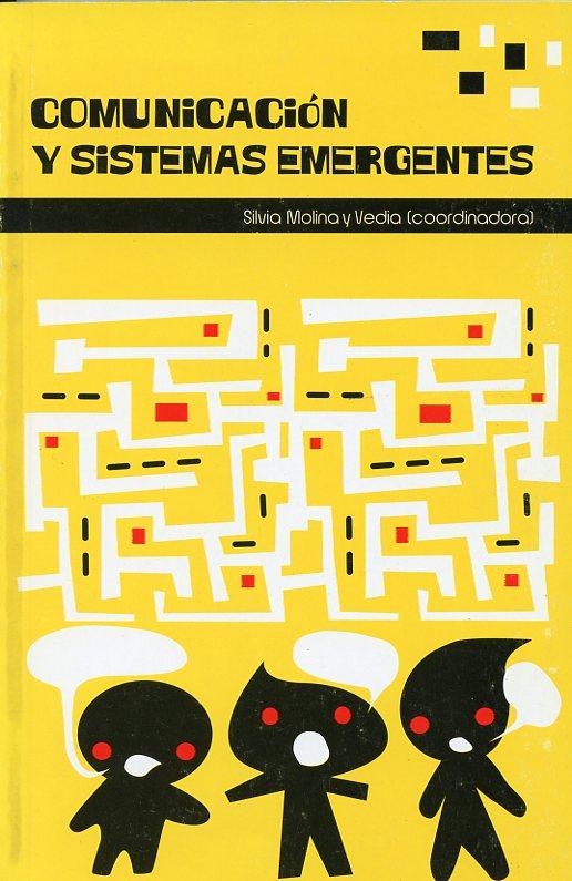 Comunicación y sistemas emergentes