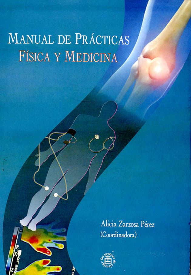 Manual de prácticas. Física y medicina
