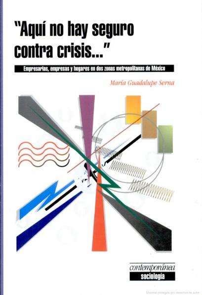 Aquí no hay seguro contra crisis…