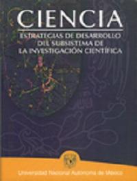 Ciencia. Estrategias de desarrollo del subsistema de la investigación
