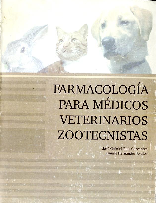 Farmacología para médicos veterinarios zootecnistas