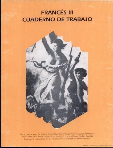 Francés 3. La argumentación  cuaderno de trabajo