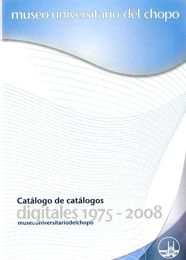 Catálogo de catálogos digitales 1975-2008