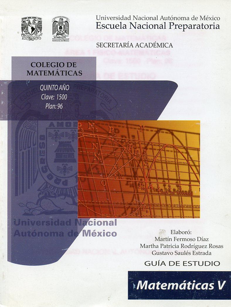 Guía de estudio. Matemática V. Colegio de Matemáticas 5o. Año