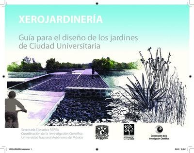 Xerojardinería. Guía para el diseño de los jardines de la Ciudad Universitaria