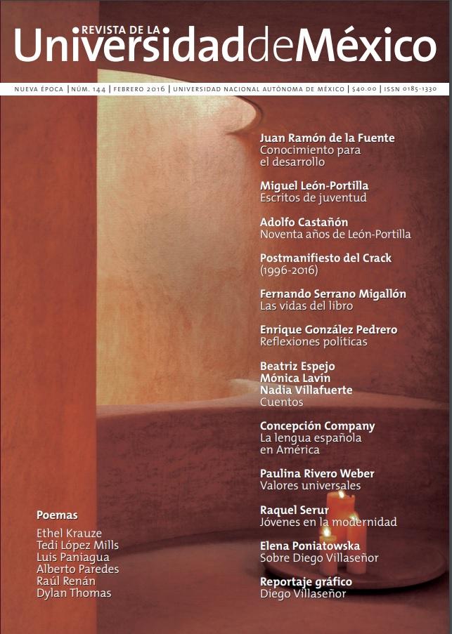 Revista de la Universidad de México, nueva época, núm. 144, febrero 2016