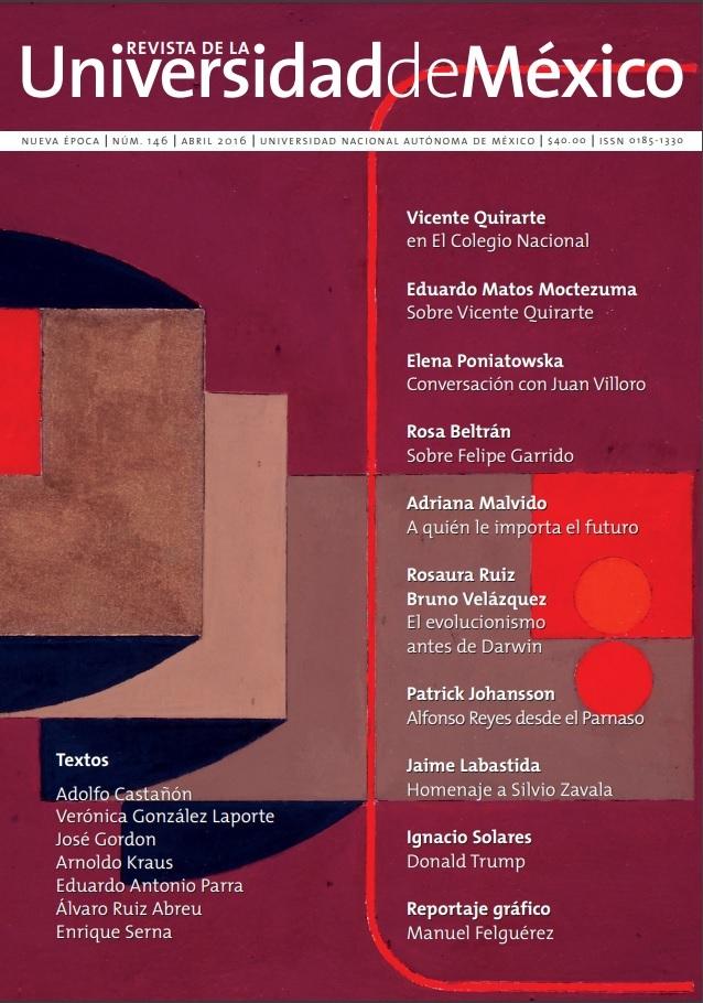 Revista de la Universidad de México, nueva época, núm. 146, abril 2016.