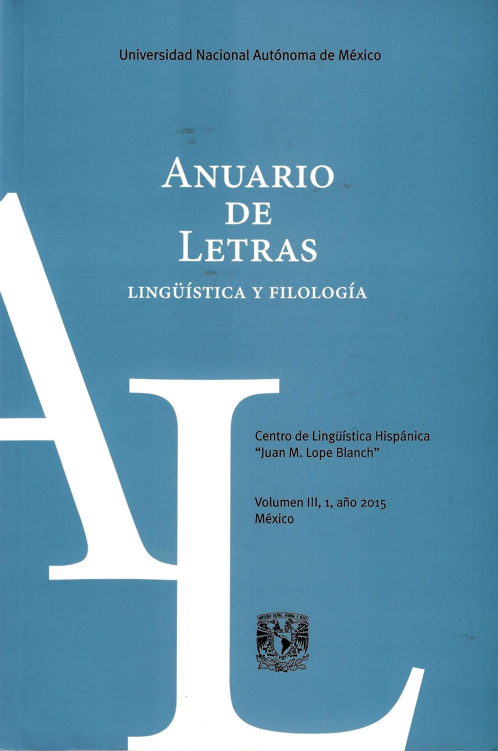Anuario de Letras Lingüística y Filología, vol. III, núm 1