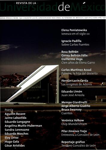 Revista de la Universidad de México, nueva época, núm. 150, agosto 2016