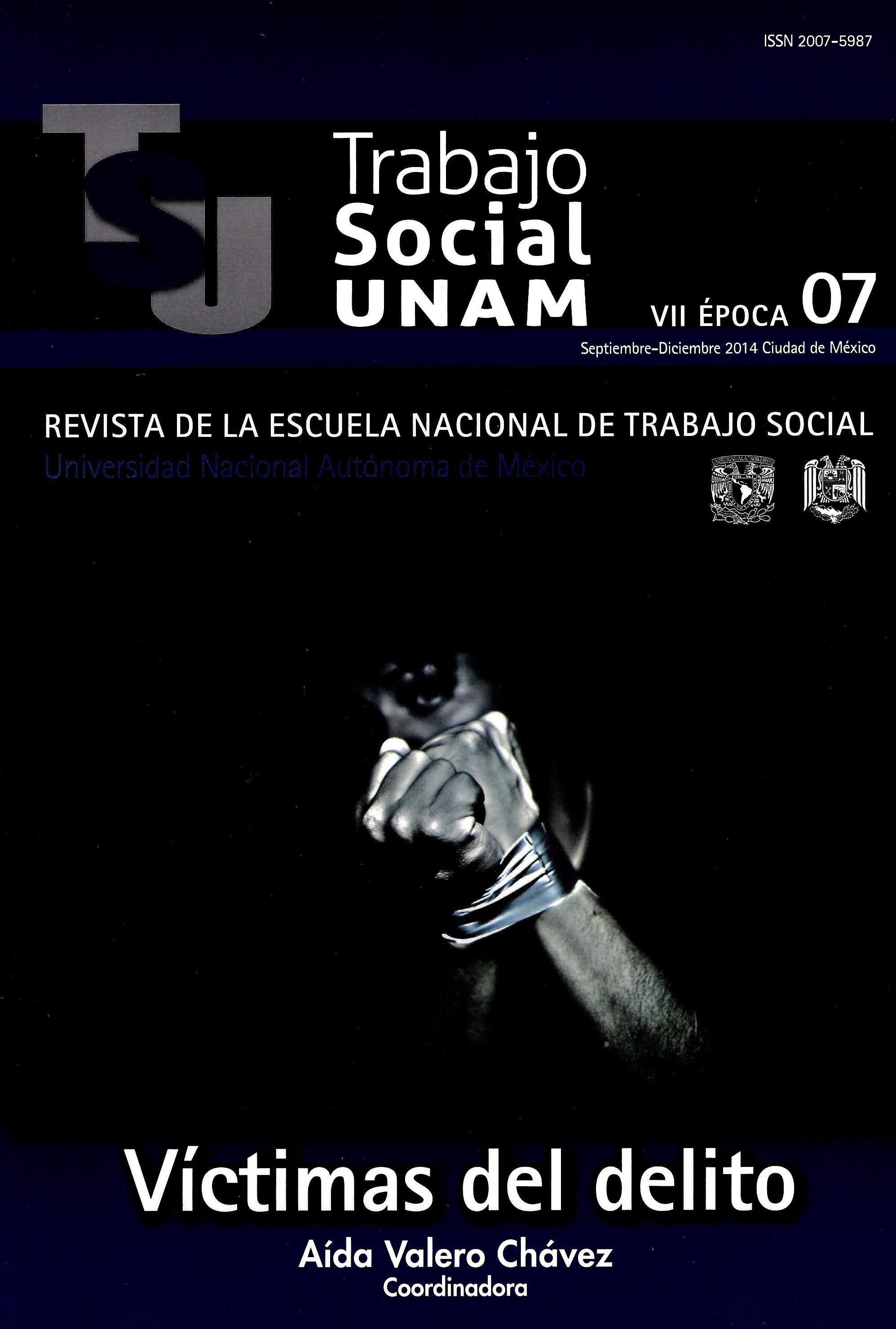 Trabajo Social UNAM. VII época, 7, sep-dic, 2014
