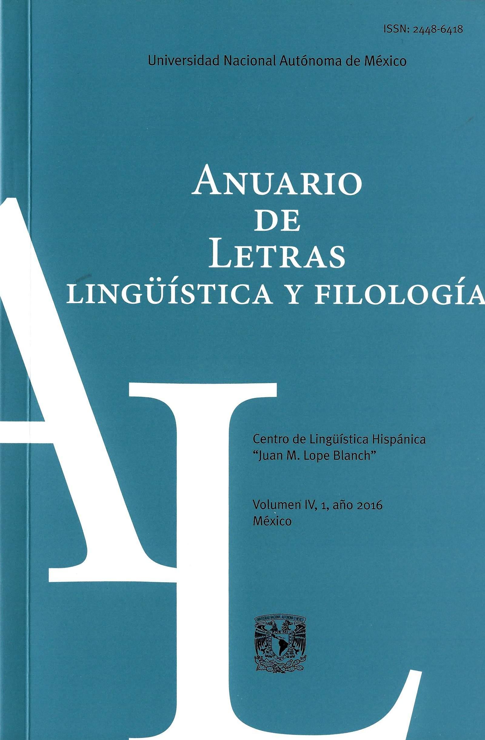 Anuario de Letras. Lingüística y Filología, vol. IV, núm 1 (enero-junio de 2016)