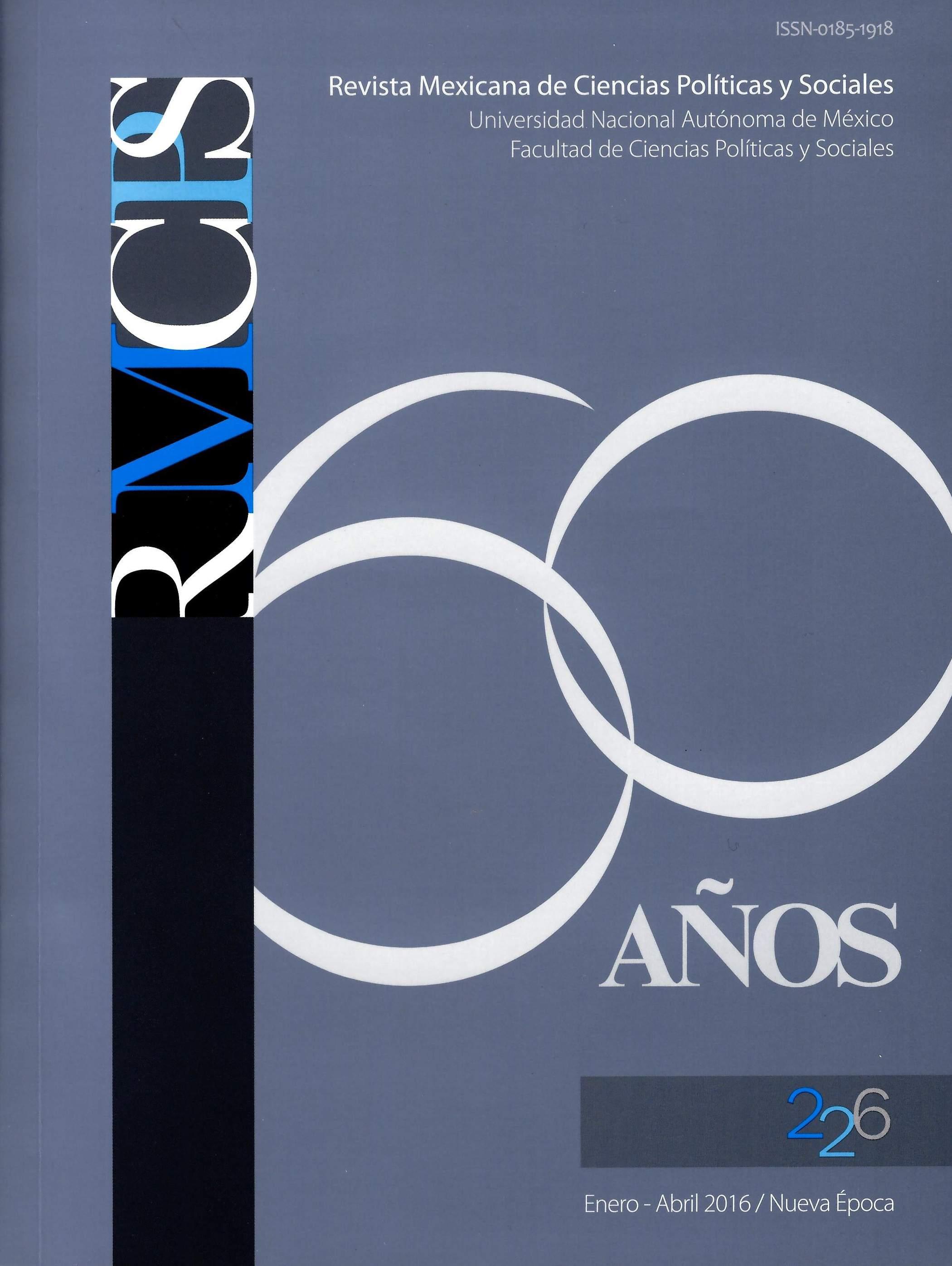 Revista mexicana de ciencias políticas y sociales 226, ene-abr, 2016